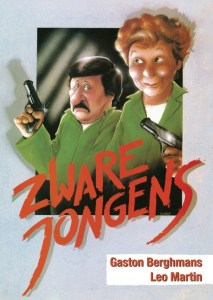 Zware jongens (1984, director: Robbe De Hert), with the comic television duo Gaston & Leo